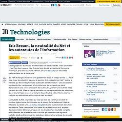Eric Besson, la neutralité du Net et les autoroutes de l'information
