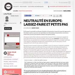 Neutralité en Europe: laissez-faire et petits pas