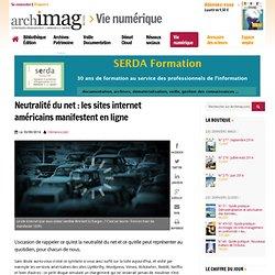 Neutralité du net : les sites internet américains manifestent en ligne