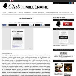 La neutralité du Net : Club du millénaire
