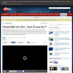 Neutralité du Net : faut-il une loi ?