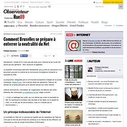 Comment Bruxelles se prépare à enterrer la neutralité du Web