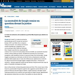 La neutralité de Google remise en question devant la justice