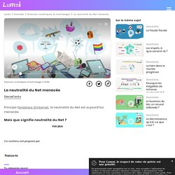 La neutralité du Net menacée - Vidéo Sciences numériques et technologie