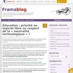 Éducation : priorité au logiciel libre ou respect de la « neutralité technologique » ?