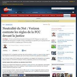 Neutralité du Net : Verizon conteste les règles de la FCC devant la justice