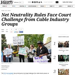 Net Neutrality Rules Face Court Challenge from Cable Industry Groups