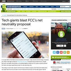 Tech giants blast FCC's net neutrality proposal