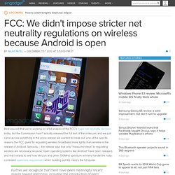 FCC: We didn't impose stricter net neutrality regulations on wireless because Android is open