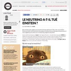 Le neutrino a-t-il tué Einstein ?