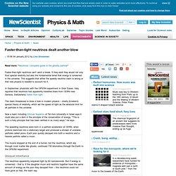 Faster-than-light neutrinos dealt another blow - physics-math - 04 January 2012