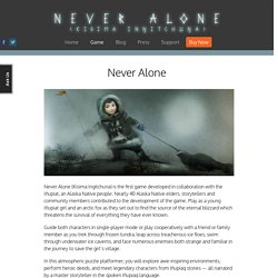 Never Alone - Game
