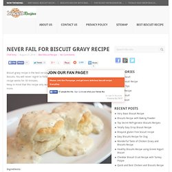 Never Fail for Biscuit Gravy Recipe