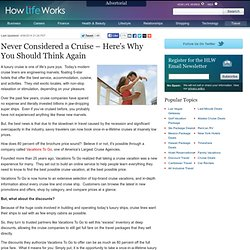 How Cruise Lines Fill All Those Unsold Cruise Cabins | How Life Works