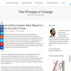 Never Hold a Learner Back Based on What You Don't Know – The Principal of Change