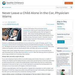 Never Leave a Child Alone in the Car, Physician Warns