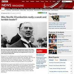 Was Neville Chamberlain really a weak and terrible leader?