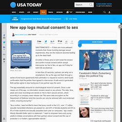 New app logs mutual consent to sex