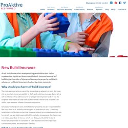 Self Build Insurance Services for Your Damage Property