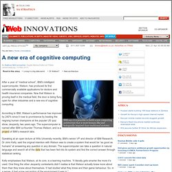 A new era of cognitive computing