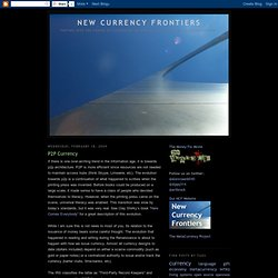 New Currency Frontiers: P2P Currency