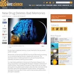 New Drug Deletes Bad Memories