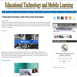 7 New Educational Web Tools for Teachers
