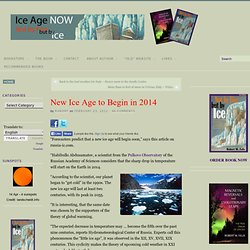 New Ice Age to Begin in 2014