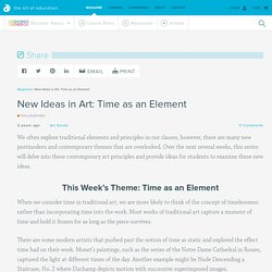 New Ideas in Art: Time as an Element - The Art of Ed