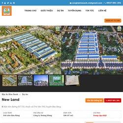 New Land Kim Oanh - Dự án Đất nền SỔ ĐỎ KCN Bàu Bàng