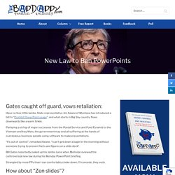 New Law to Ban PowerPoints - Bad Laws - BadDaddy Publishing