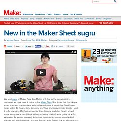 New in the Maker Shed: sugru
