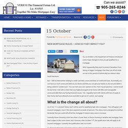 New Mortgage Rules – How Do They Impact You?