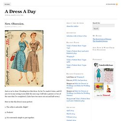 New. Obsession. - A Dress A Day