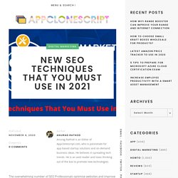 New SEO Techniques That You Must Use in 2021