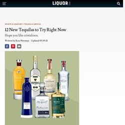 8 New Tequilas to Try Right Now