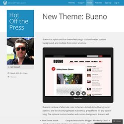 New Theme: Bueno