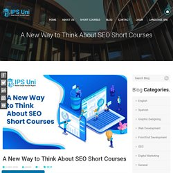 A New Way to Think About SEO Short Courses