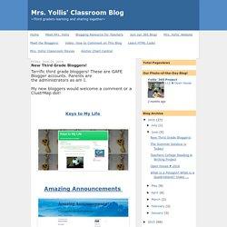 Mrs. Yollis' Classroom Blog: New Third Grade Bloggers!