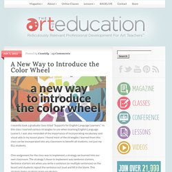 A New Way to Introduce the Color Wheel