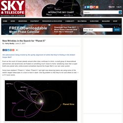 """New Wrinkles in the Search for """"Planet X"""""""