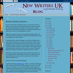 New Writers UK & New Writers Overseas: Reviews, Reviews, Reviews...