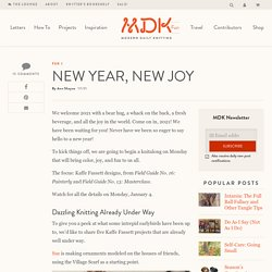New Year, New Joy - Modern Daily Knitting