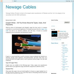 Newage Cables: Copper Wires – All You Know About Its Types, Uses, And Popularity