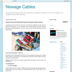 Newage Cables: Some Common Electrical Issues Everyone Must Know
