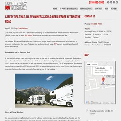 Safety Tips that All RV Owners Should Heed Before Hitting the Road