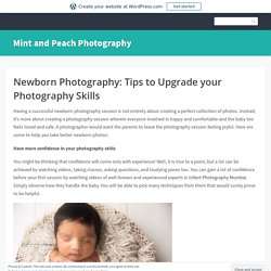 Newborn Photography: Tips to Upgrade your Photography Skills