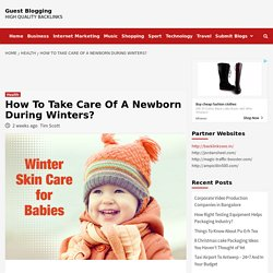 How To Take Care Of A Newborn During Winters?