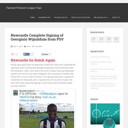 Newcastle Complete Signing of Georginio Wijnaldum from PSV