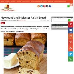 Newfoundland Molasses Raisin Bread - Rock Recipes